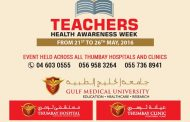 Thumbay Group Hospitals & Clinics to Celebrate 'Teachers Health Awareness Week' from May 21 to 26
