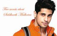 Five secrets about Siddharth Malhotra